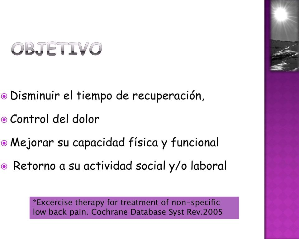 actividad social y/o laboral *Excercise therapy for