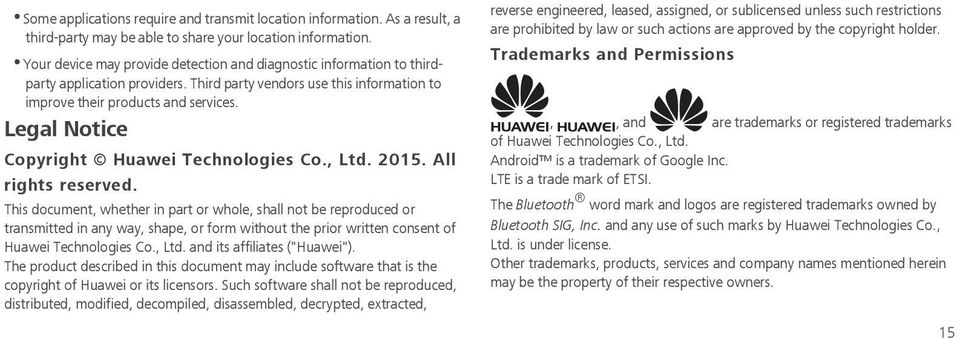 Legal Notice Copyright Huawei Technologies Co., Ltd. 2015. All rights reserved.