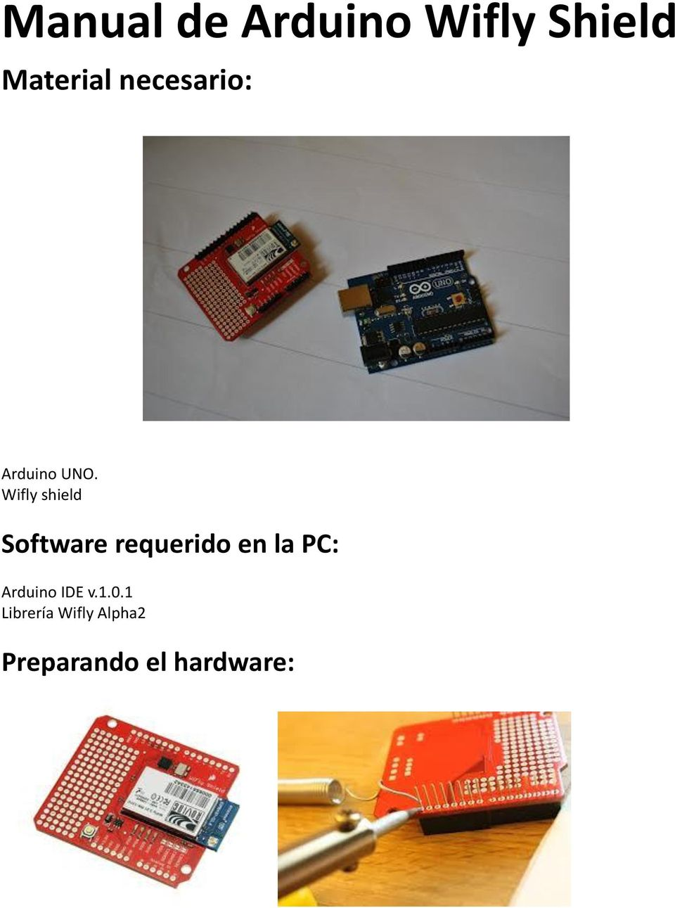 Wifly shield Software requerido en la PC: