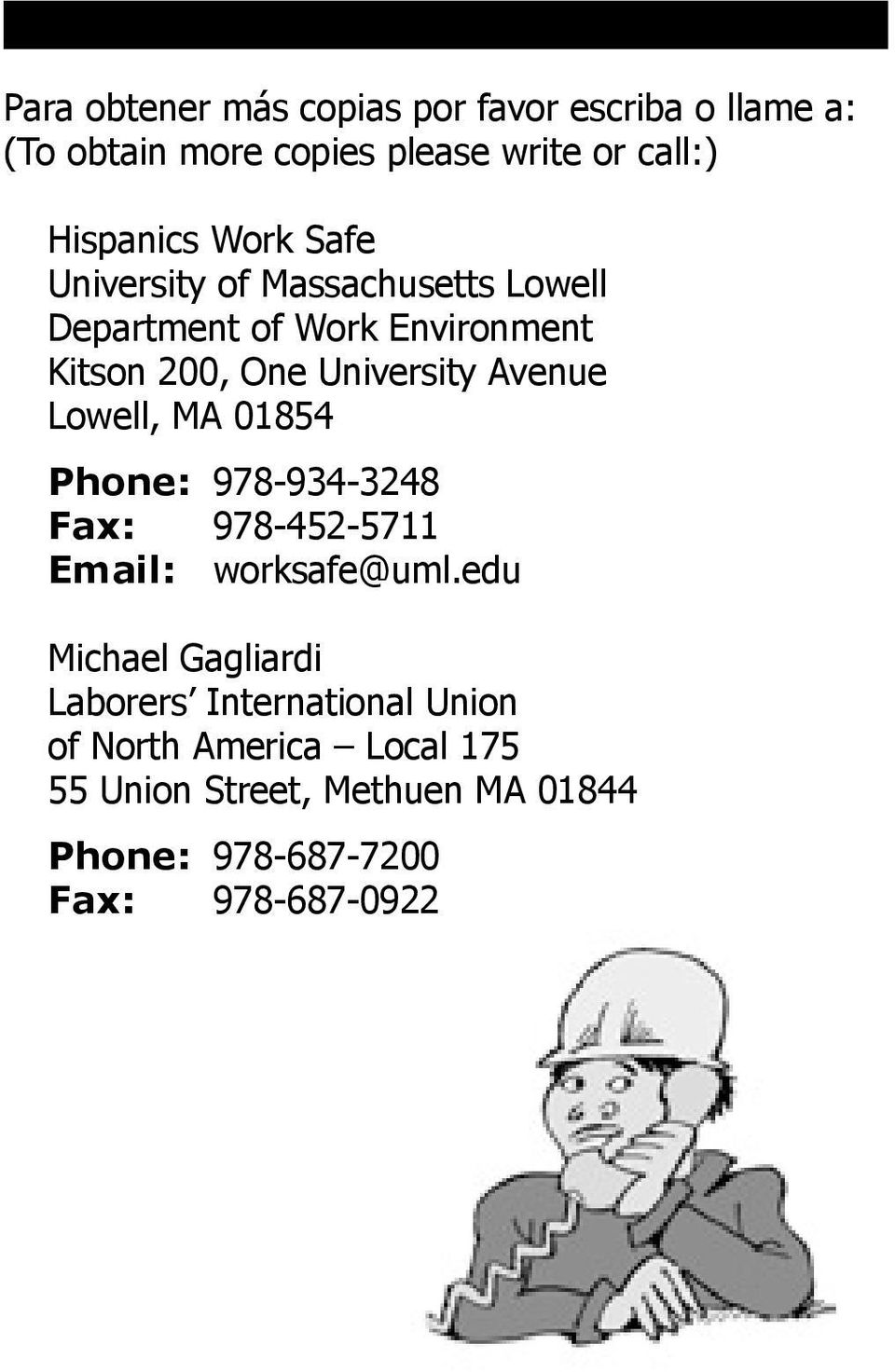 Lowell, MA 01854 Phone: 978-934-3248 Fax: 978-452-5711 Email: worksafe@uml.
