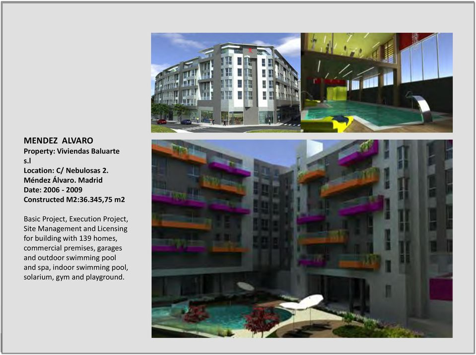 345,75 m2 Basic Project, Execution Project, Site Management and Licensing for building