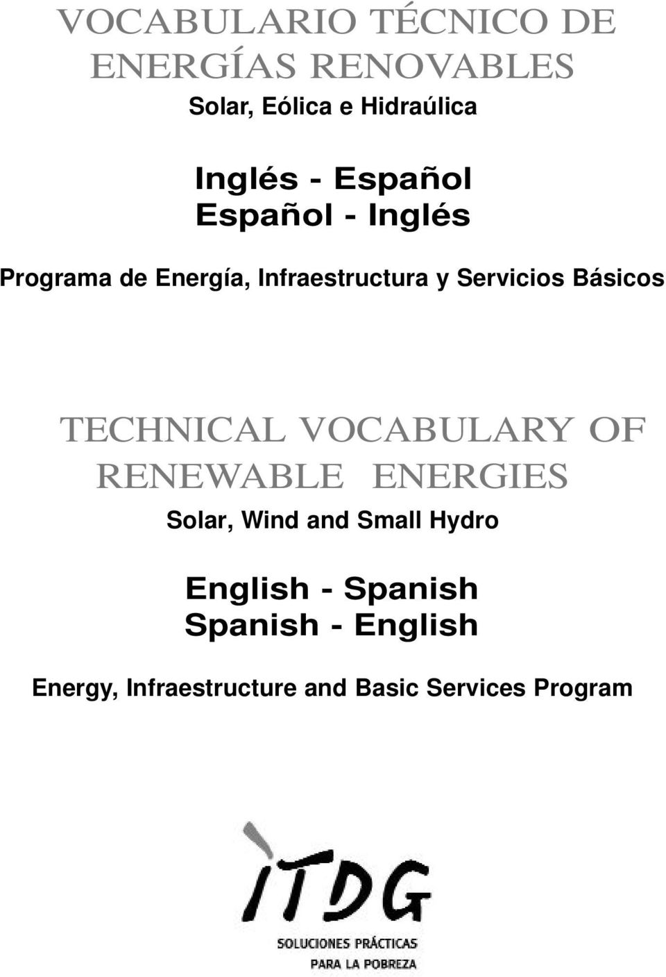 Básicos TECHNICAL VOCABULARY OF RENEWABLE ENERGIES Solar, Wind and Small Hydro