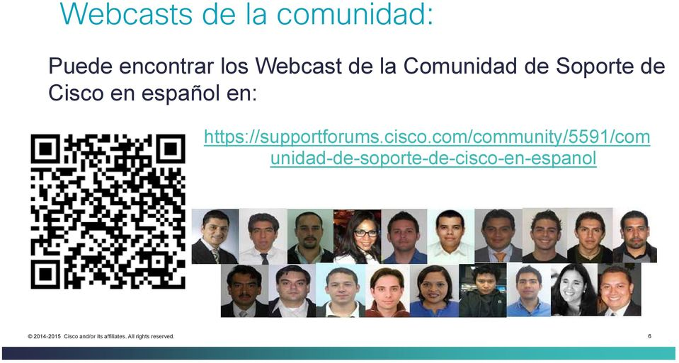 español en: https://supportforums.cisco.