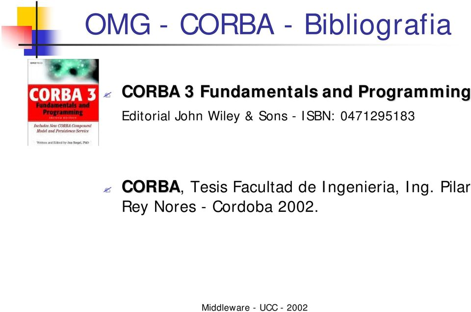 Wiley & Sons - ISBN: 0471295183 CORBA, Tesis