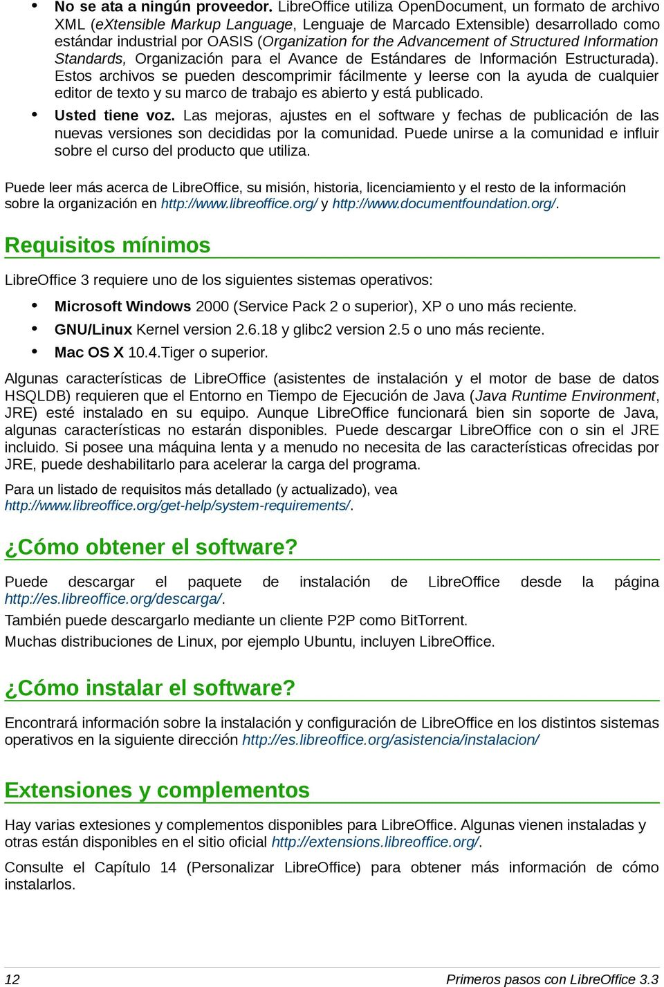Advancement of Structured Information Standards, Organización para el Avance de Estándares de Información Estructurada).