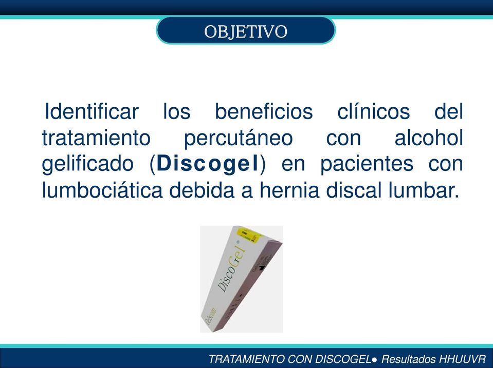 alcohol gelificado (Discogel) en