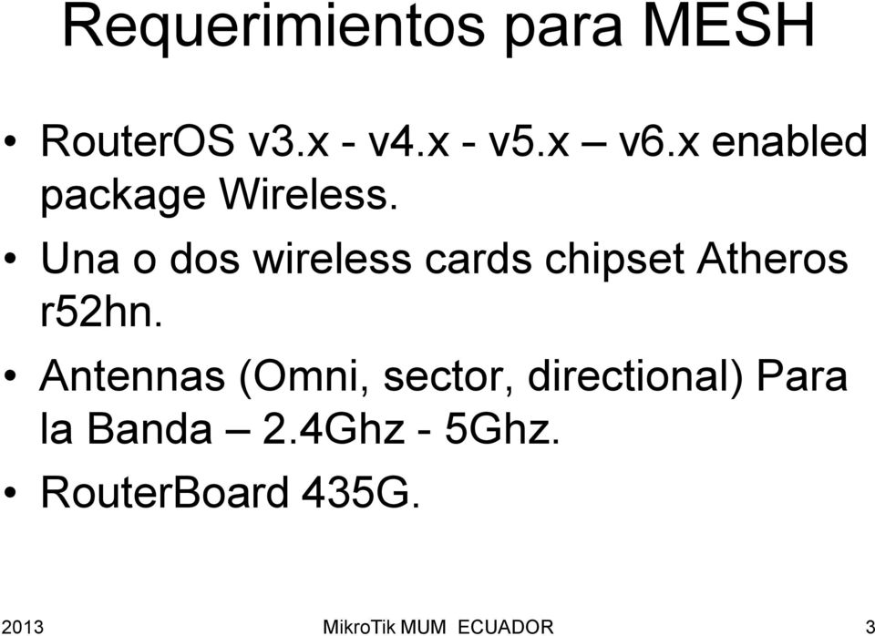 Una o dos wireless cards chipset Atheros r52hn.