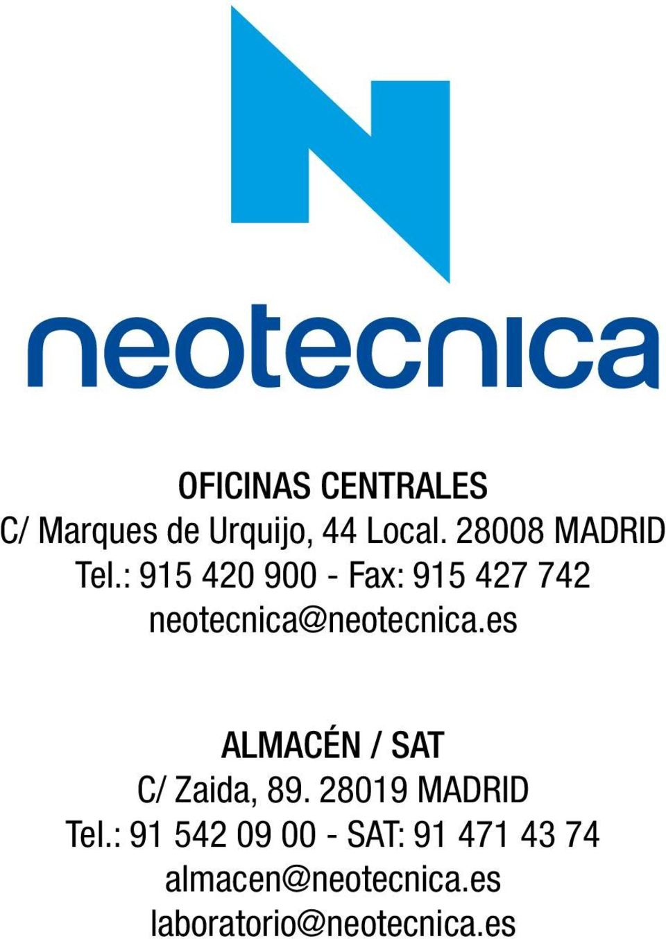 : 915 420 900 - Fax: 915 427 742 neotecnica@neotecnica.