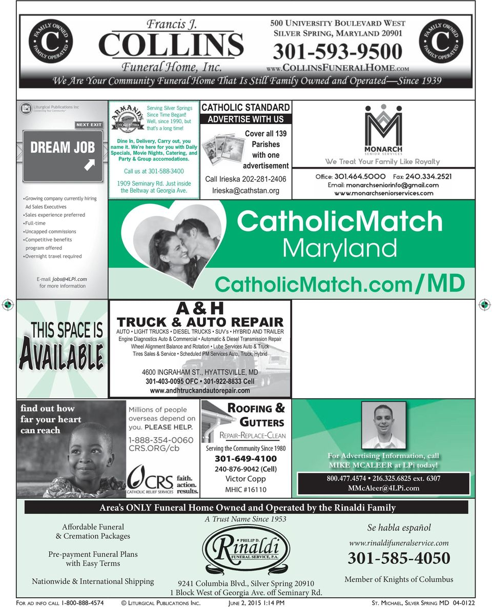 CATHOLIC STANDARD ADVERTISE WITH US Cover all 139 Parishes with one advertisement Call Irieska 202-281-2406 Irieska@cathstan.