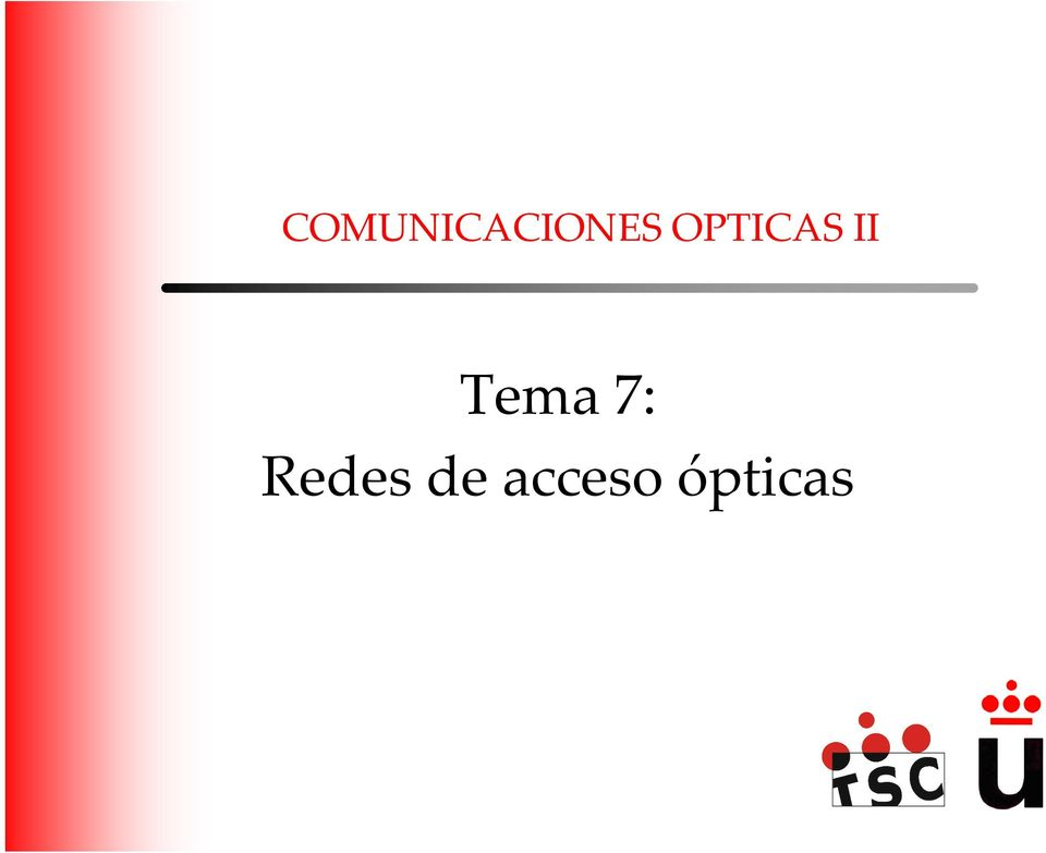 Tema 7: Redes