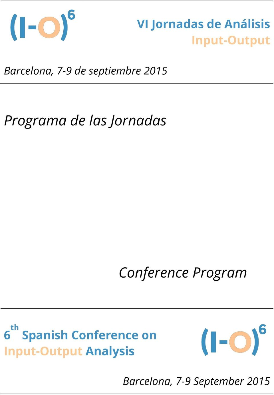 Conference Program 6 th Spanish Conference on