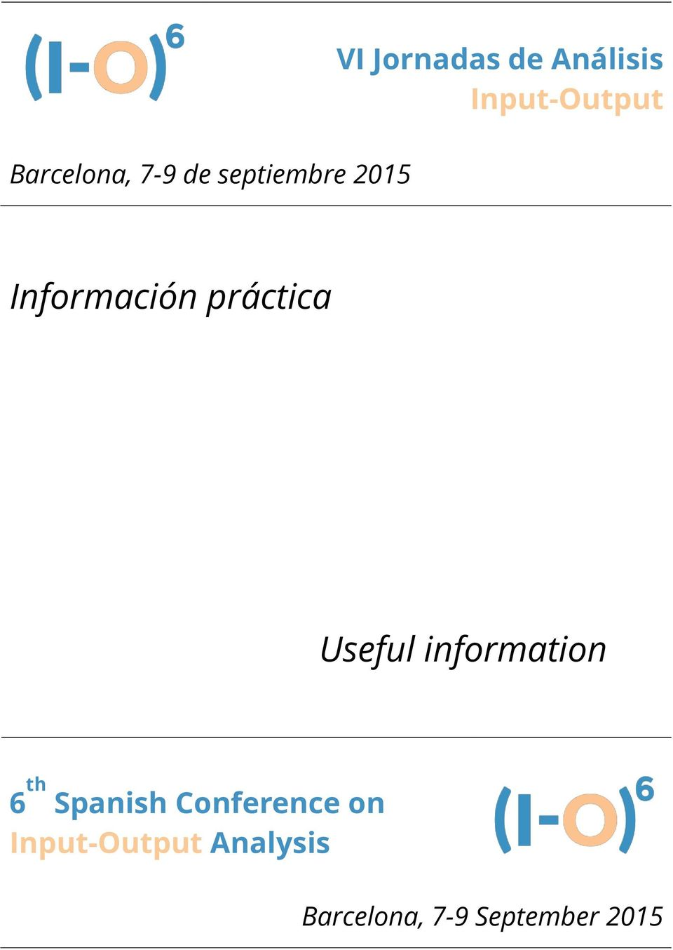 Useful information 6 th Spanish Conference on