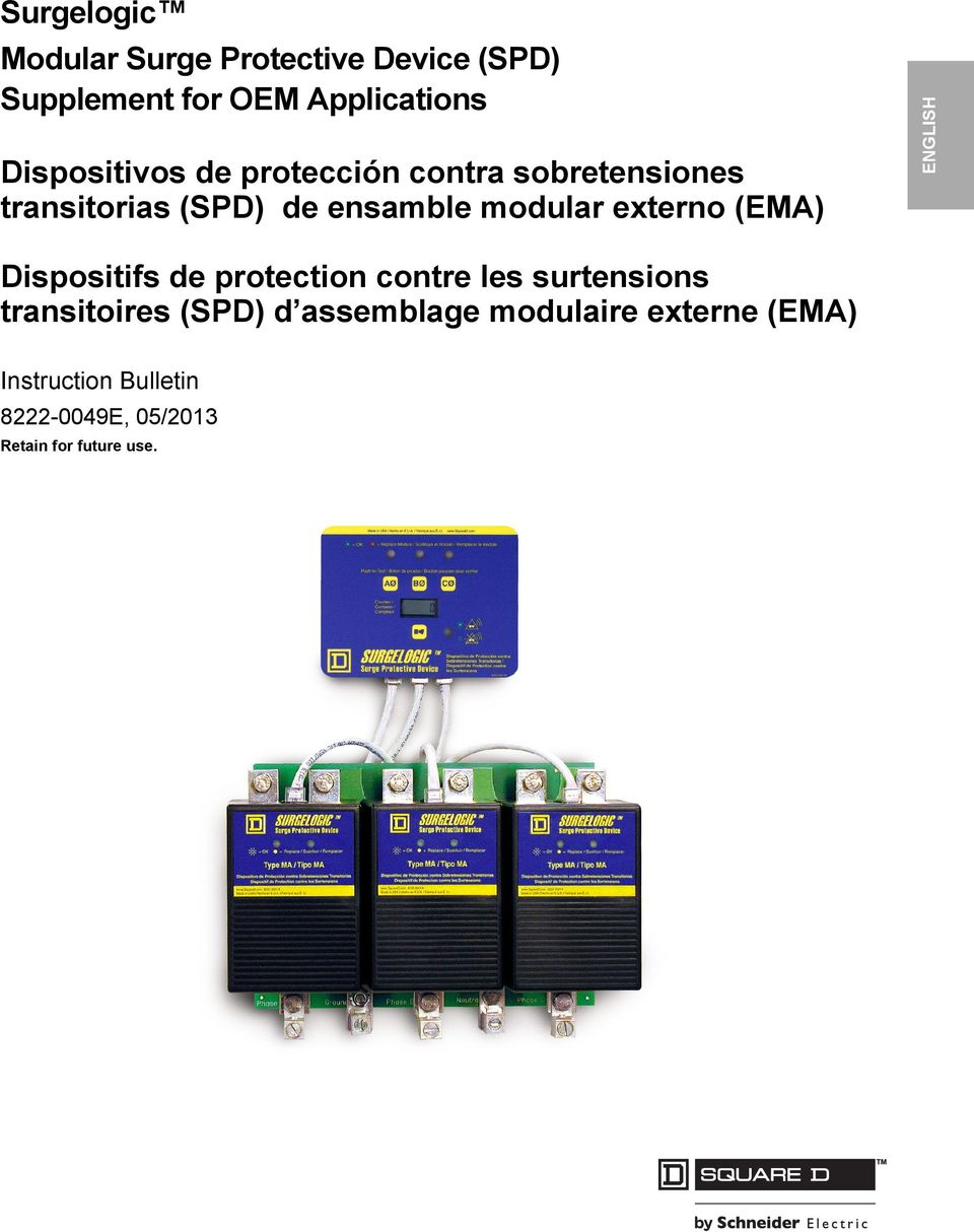 externo (EMA) ENGLISH Dispositifs de protection contre les surtensions transitoires (SPD)