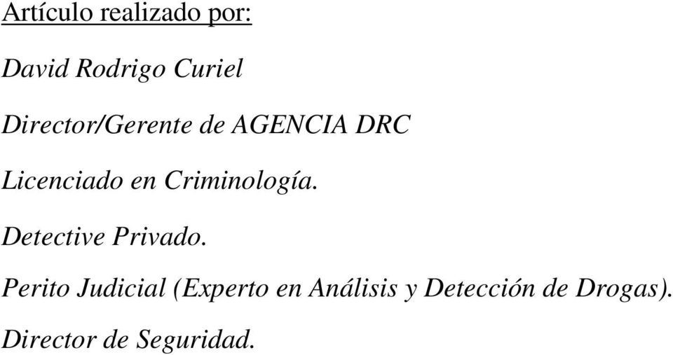 Criminología. Detective Privado.