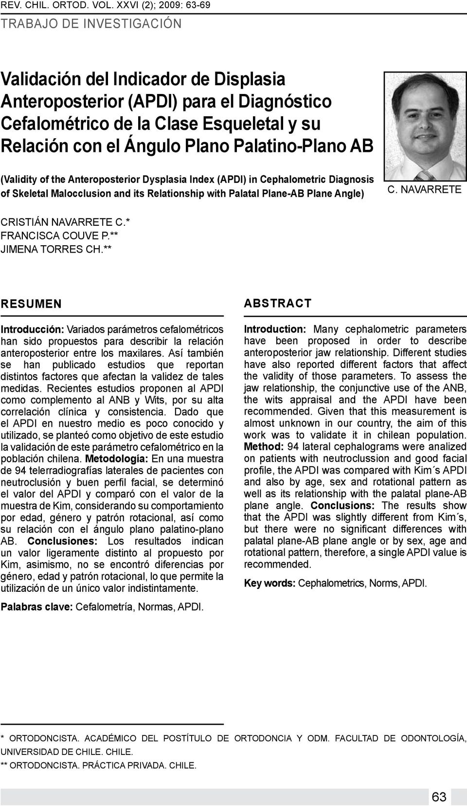 Palatino-Plano AB (Validity of the Anteroposterior Dysplasia Index (APDI) in Cephalometric Diagnosis of Skeletal Malocclusion and its Relationship with Palatal Plane-AB Plane Angle) C.