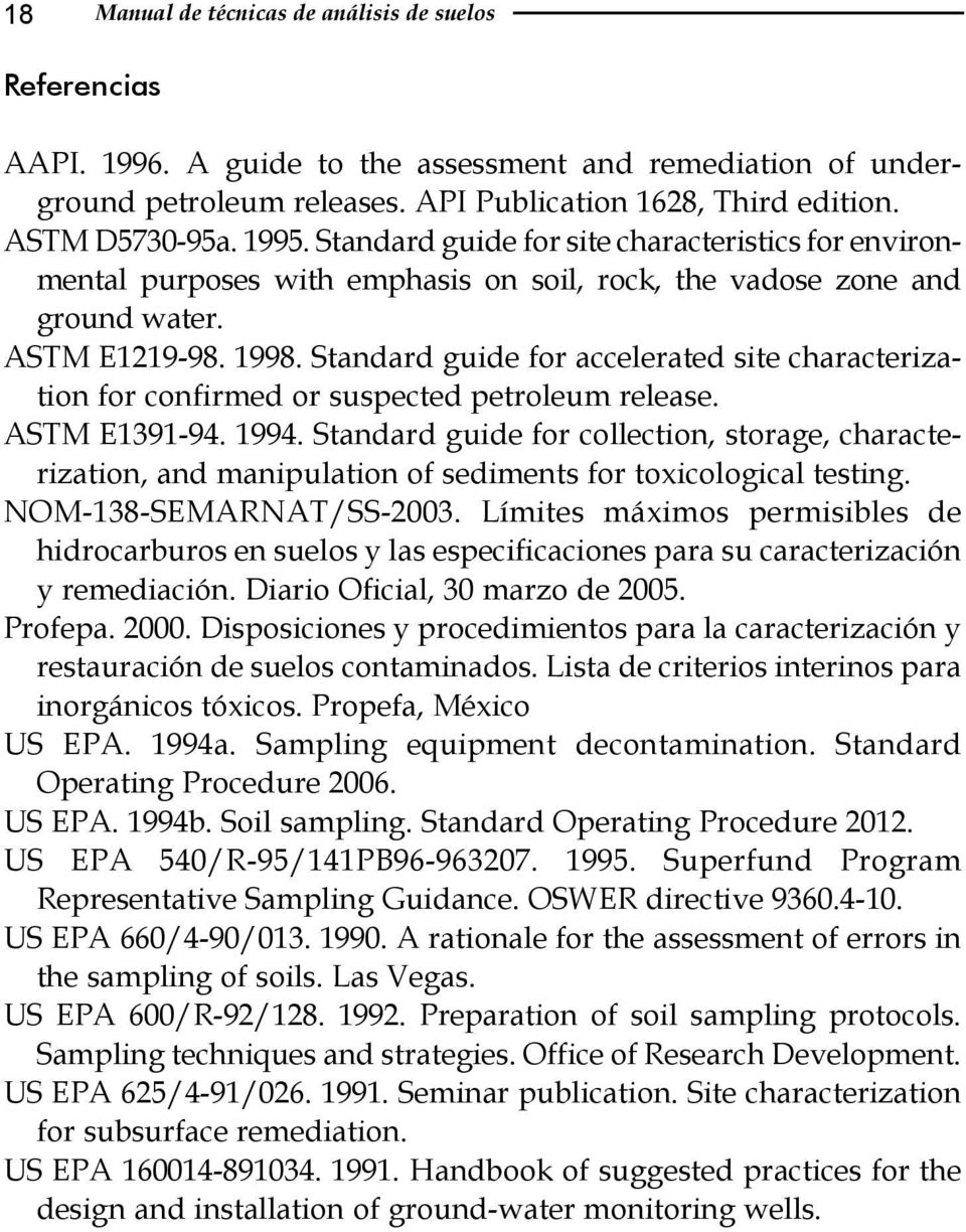 Standard guide for accelerated site characterization for confirmed or suspected petroleum release. ASTM E1391-94. 1994.