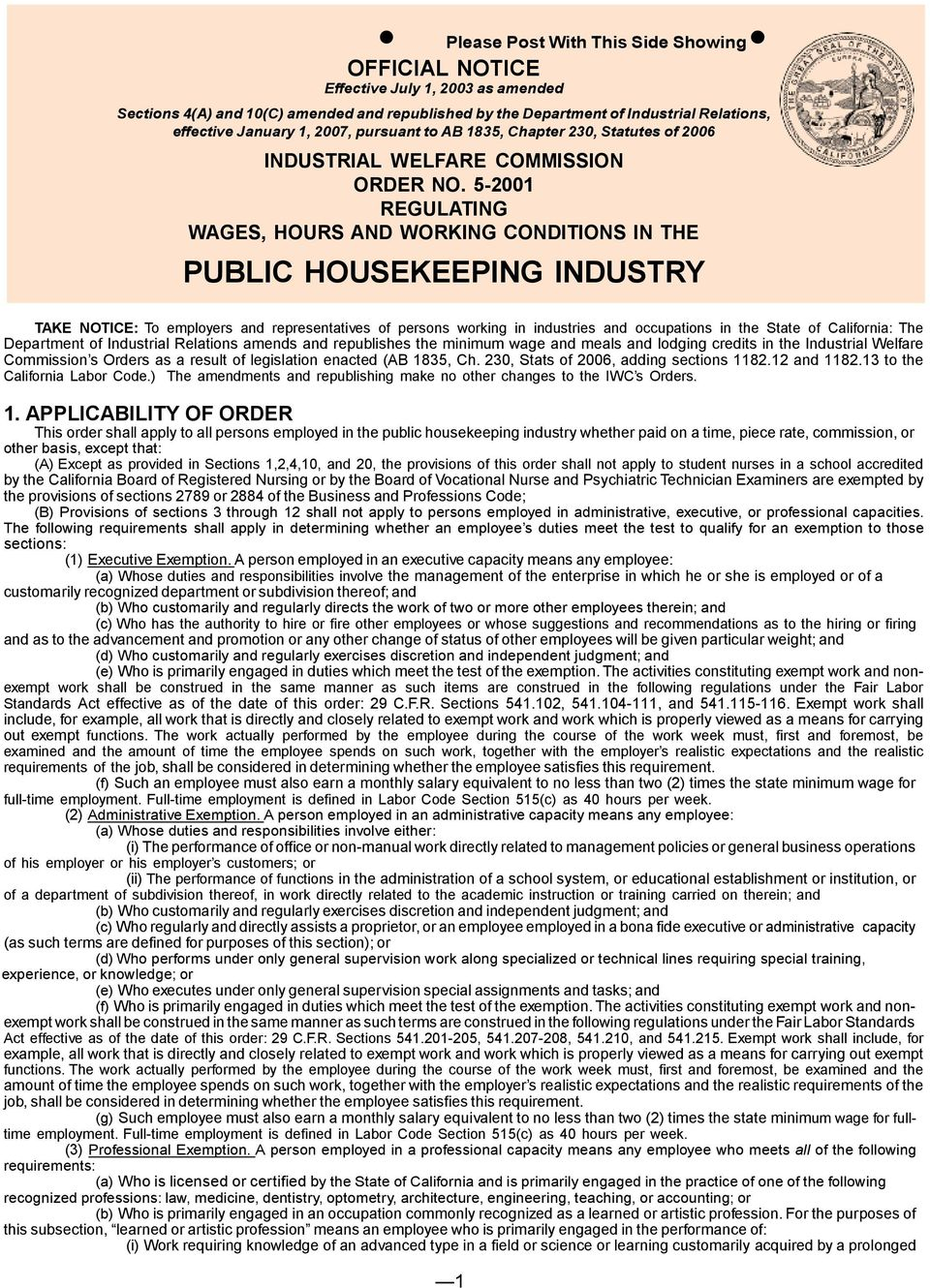 5-2001 REGULATING WAGES, HOURS AND WORKING CONDITIONS IN THE PUBLIC HOUSEKEEPING INDUSTRY TAKE NOTICE: To employers and representatives of persons working in industries and occupations in the State