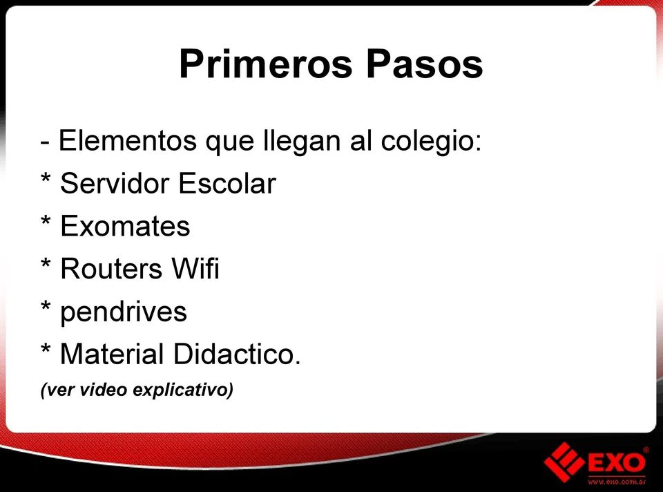 Exomates * Routers Wifi * pendrives *