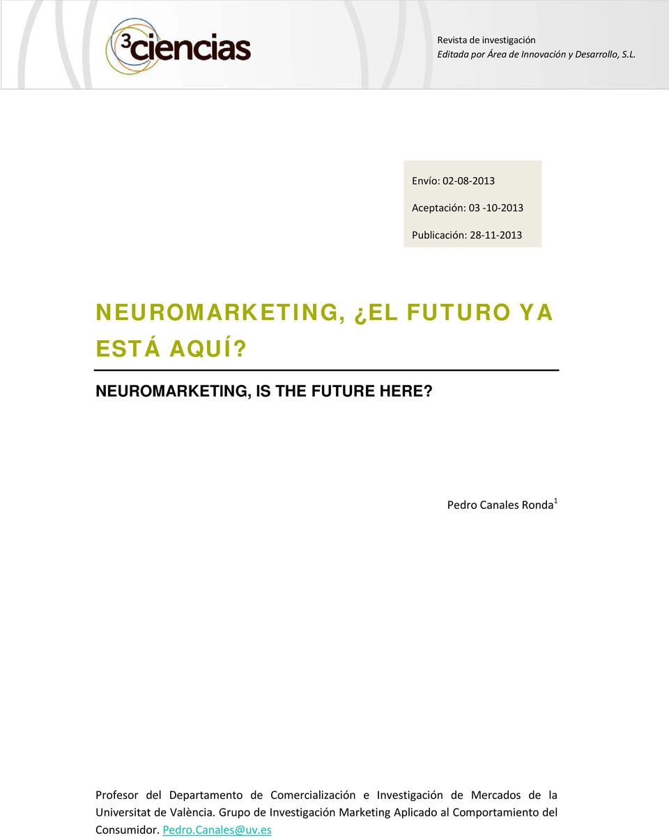 NEUROMARKETING, IS THE FUTURE HERE?