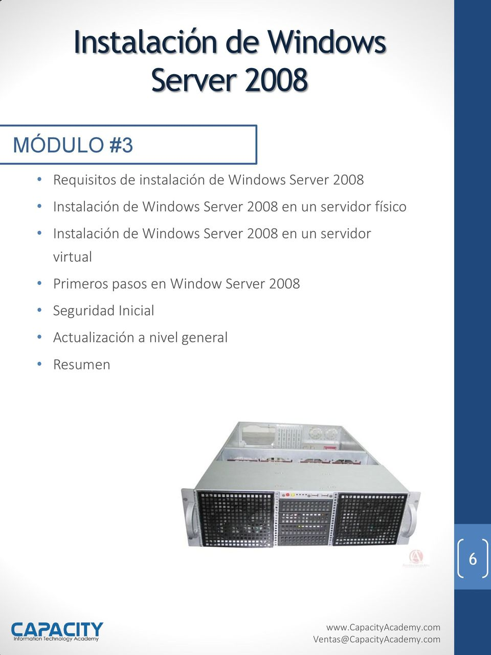 físico Instalación de Windows Server 2008 en un servidor virtual Primeros