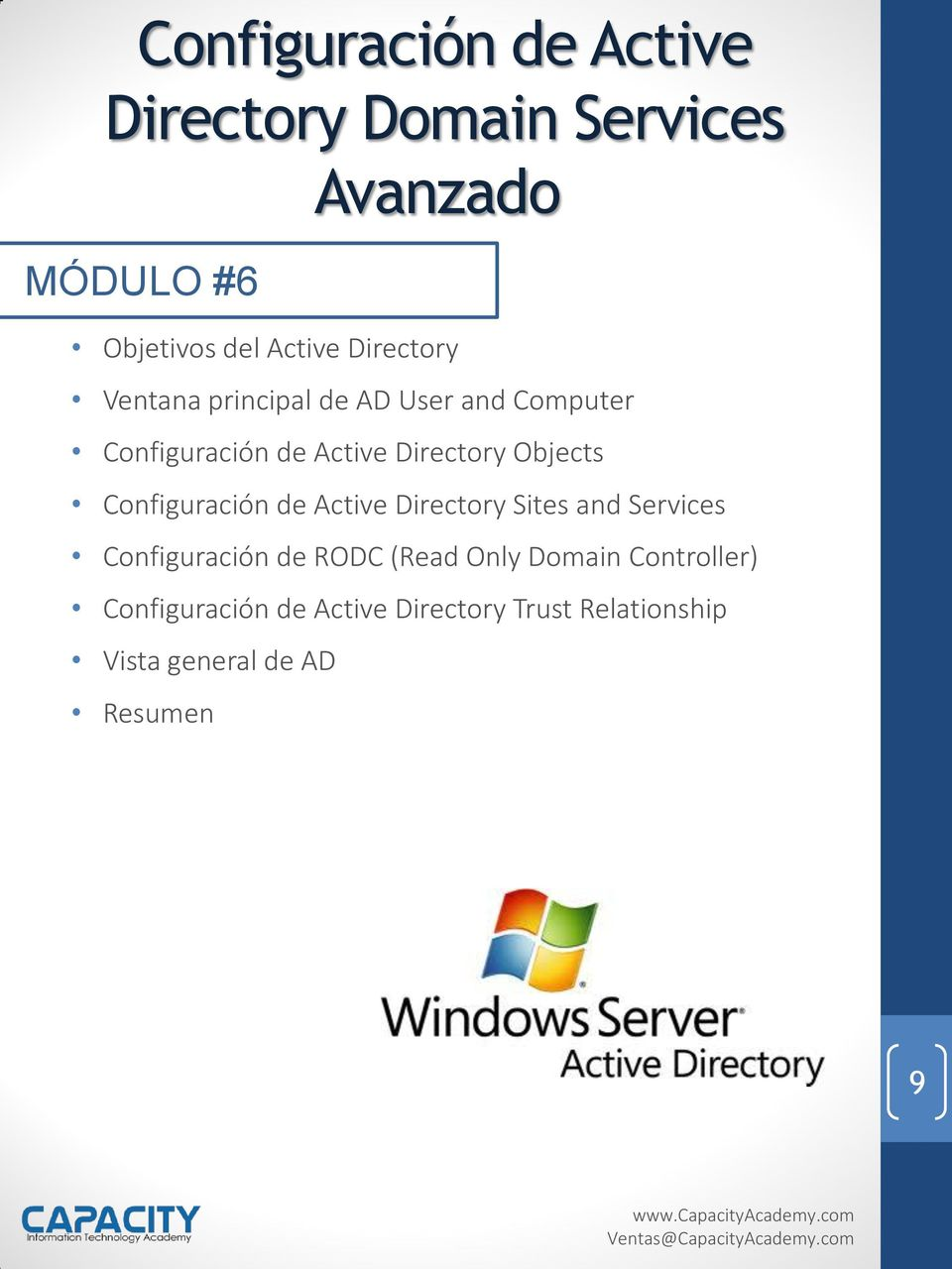 Objects Configuración de Active Directory Sites and Services Configuración de RODC (Read