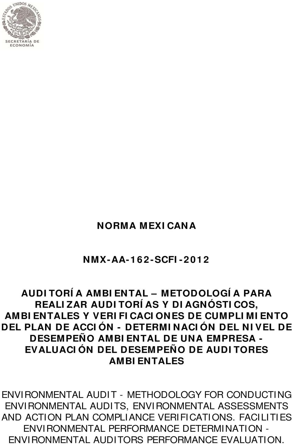 DESEMPEÑO DE AUDITORES AMBIENTALES ENVIRONMENTAL AUDIT - METHODOLOGY FOR CONDUCTING ENVIRONMENTAL AUDITS, ENVIRONMENTAL ASSESSMENTS