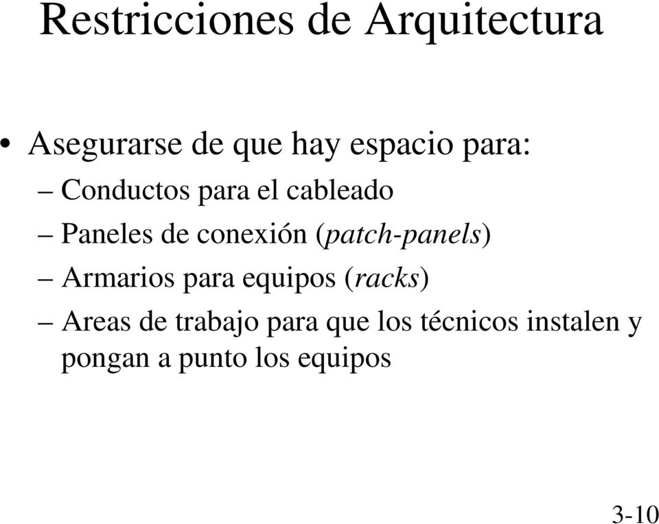 (patch-panels) Armarios para equipos (racks) Areas de