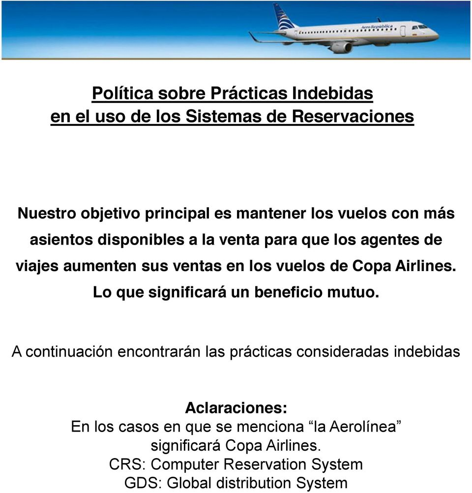 Airlines. Lo que significará un beneficio mutuo.