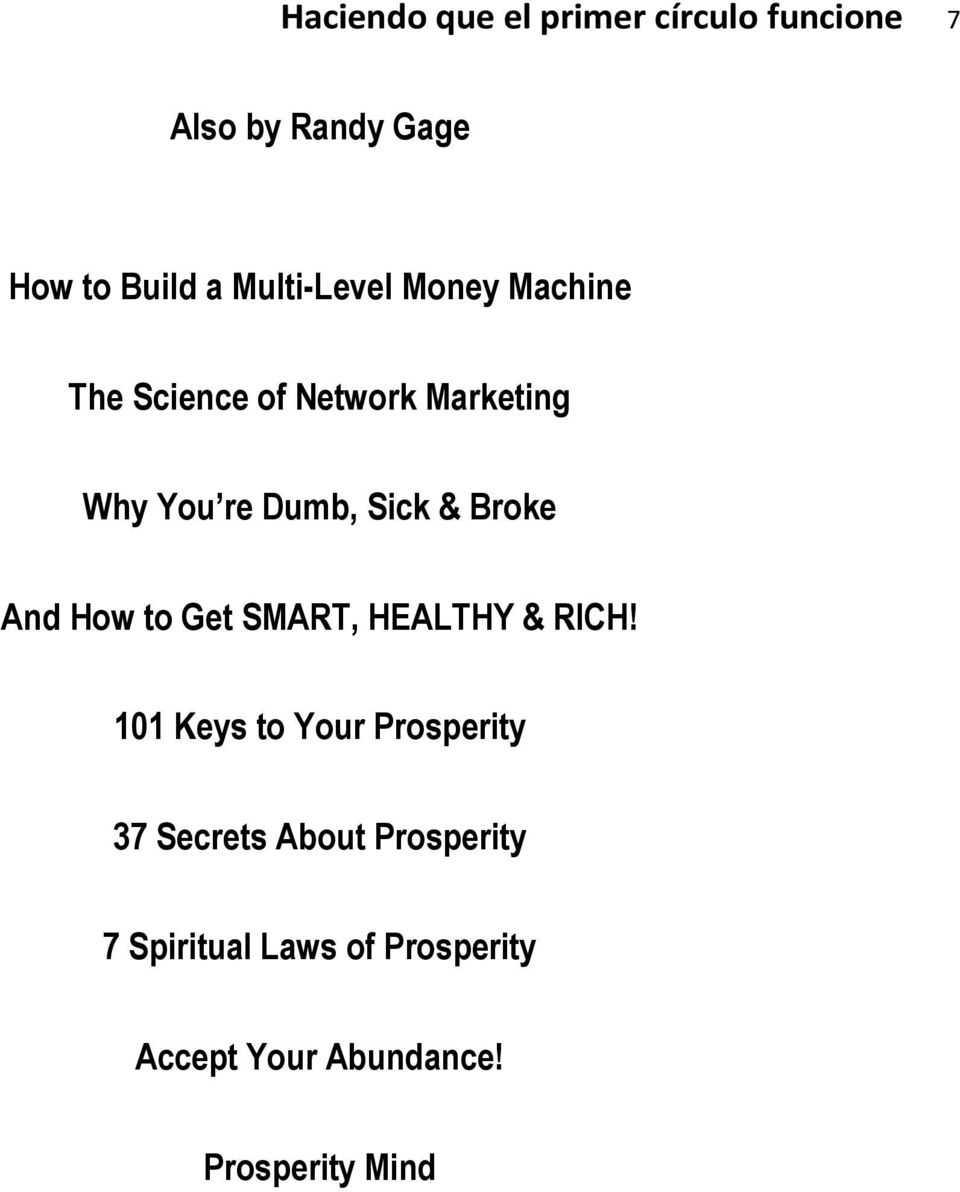 & Broke And How to Get SMART, HEALTHY & RICH!