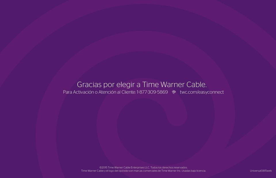 Time Warner 2015 Cable Time y el logo Warner del ojo/oído Cable Enterprises son marcas LLC.