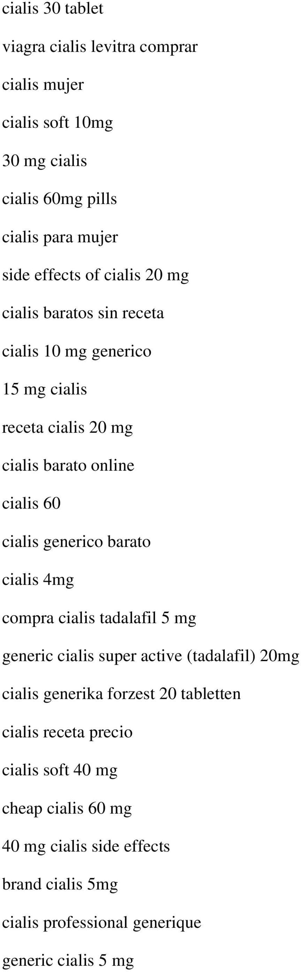 generico barato cialis 4mg compra cialis tadalafil 5 mg generic cialis super active (tadalafil) 20mg cialis generika forzest 20 tabletten