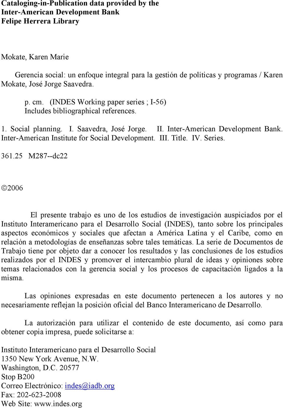 Inter-American Institute for Social Development. III. Title. IV. Series. 361.