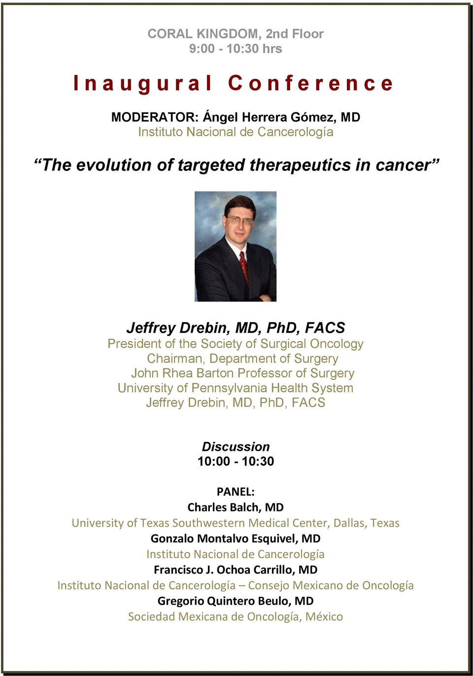 Pennsylvania Health System Jeffrey Drebin, MD, PhD, FACS Discussion 10:00-10:30 PANEL: Charles Balch, MD University of Texas Southwestern Medical Center, Dallas,