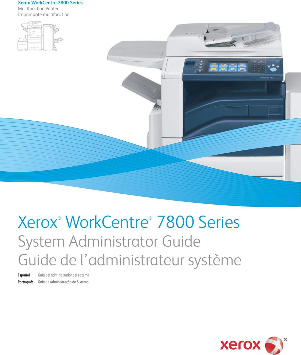 System Administrator Guide Guide de l administrateur