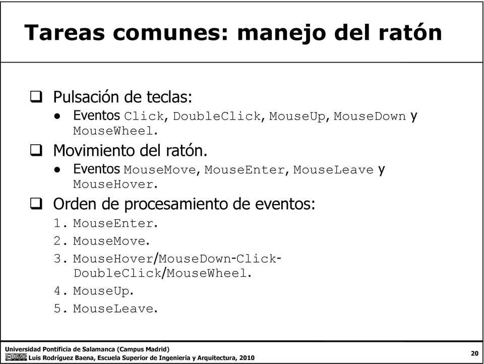 Eventos MouseMove, MouseEnter, MouseLeave y MouseHover.