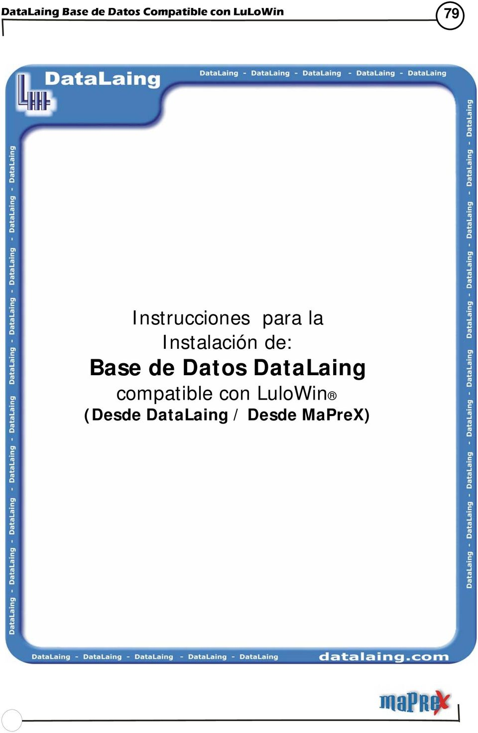 DataLaing compatible con