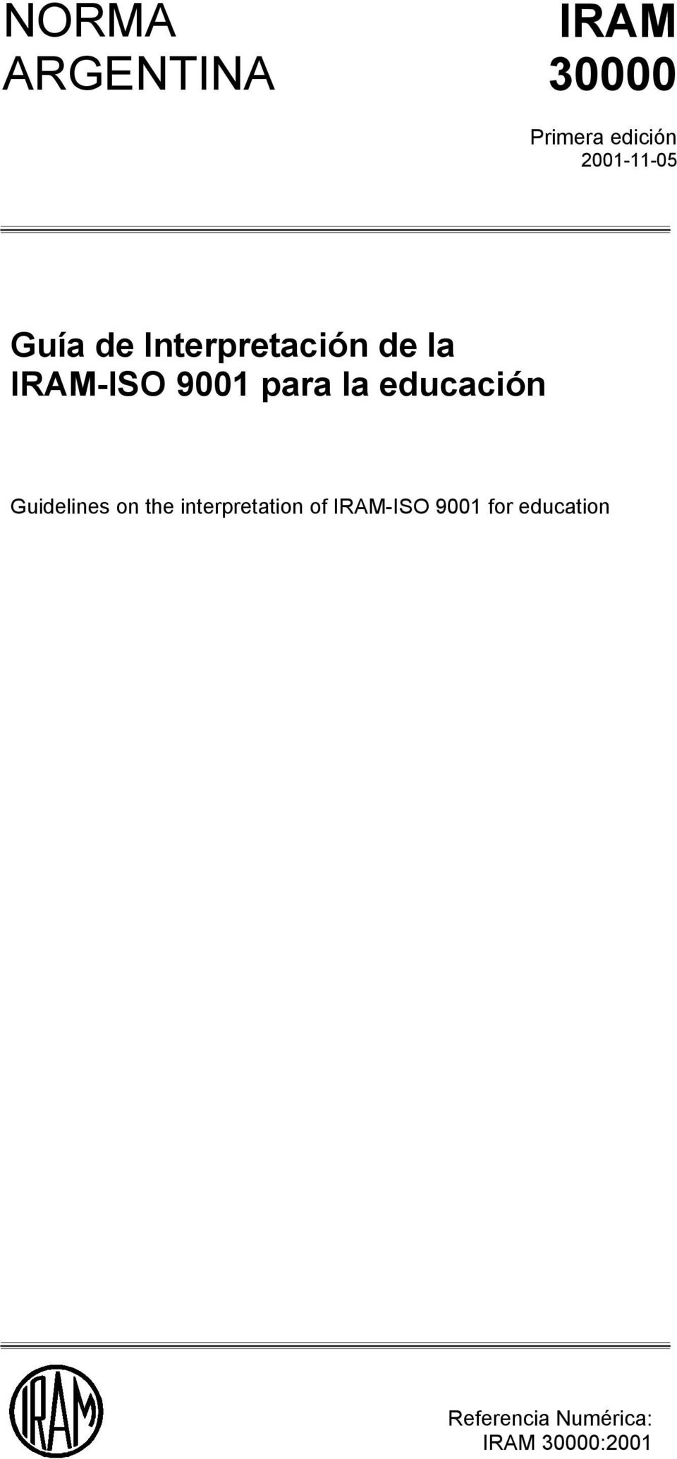 para la educación Guidelines on the interpretation of