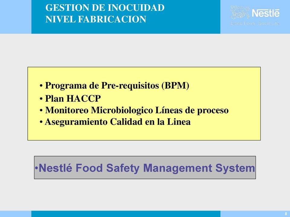 managing information system at nestle Nestle performance management system introduction swiss company products in 130 countries 10,000 different products employees 250000 it's the largest food & beverage company in the world.