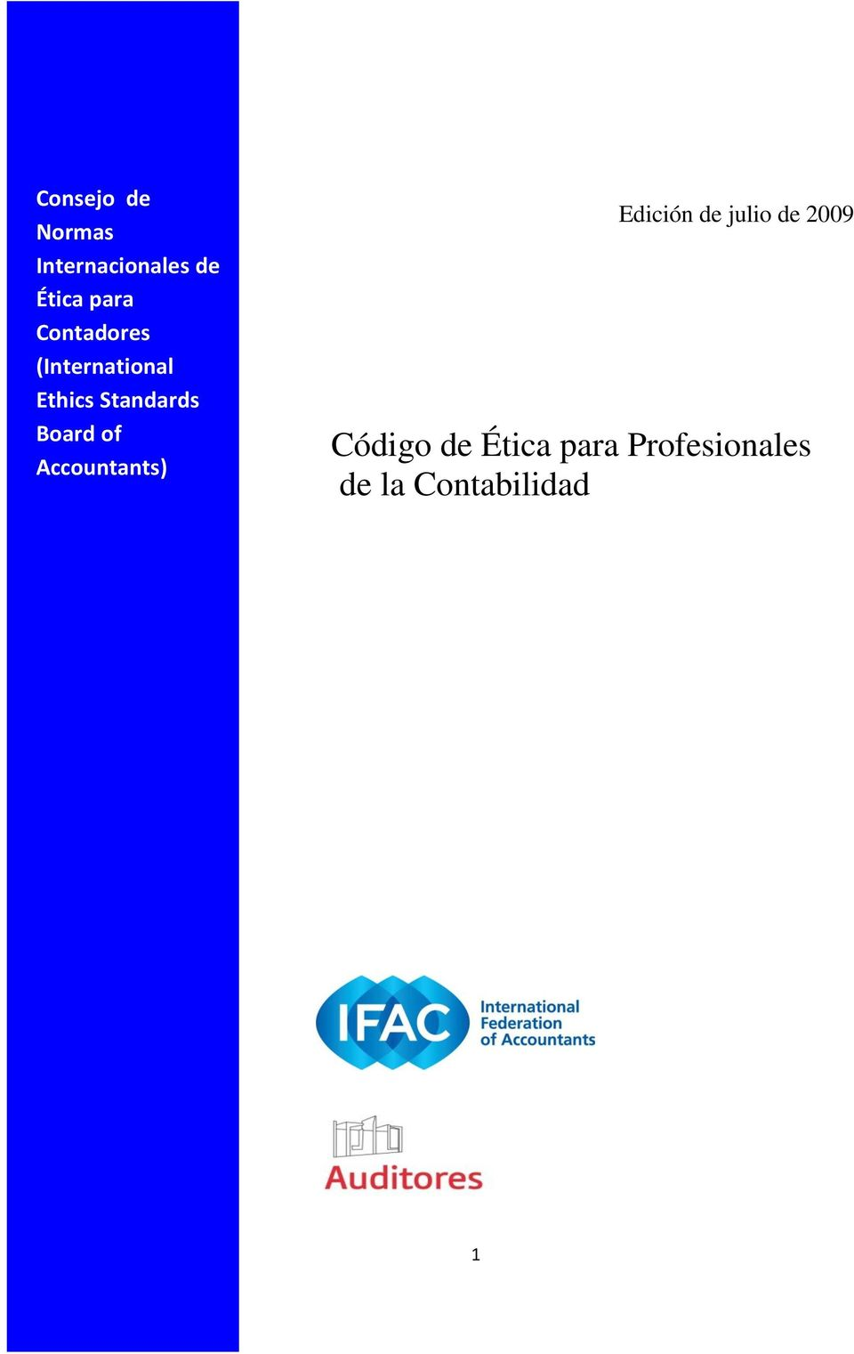 of Accountants) Edición de julio de 2009 Código