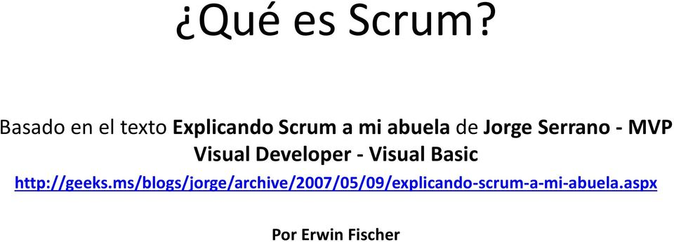 Jorge Serrano - MVP Visual Developer - Visual Basic