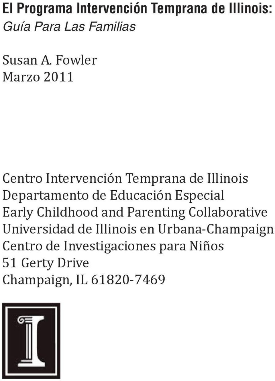 Especial Early Childhood and Parenting Collaborative Universidad de Illinois en