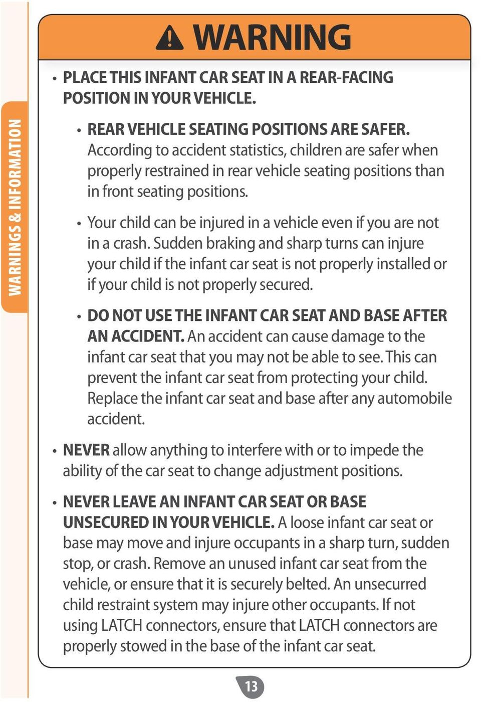 Your child can be injured in a vehicle even if you are not in a crash.