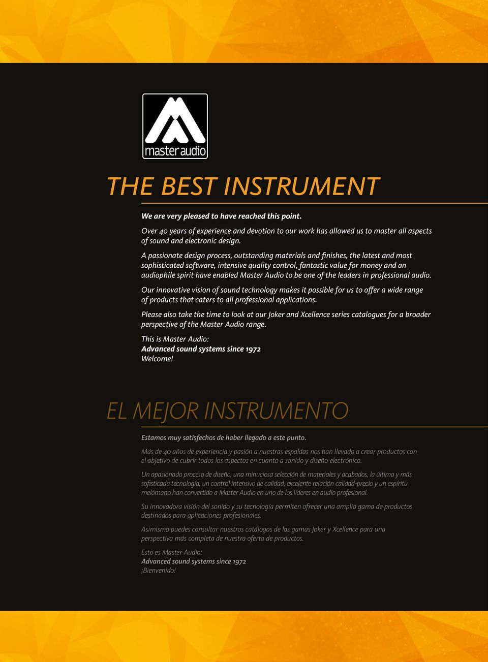 Master Audio to be one of the leaders in professional audio.