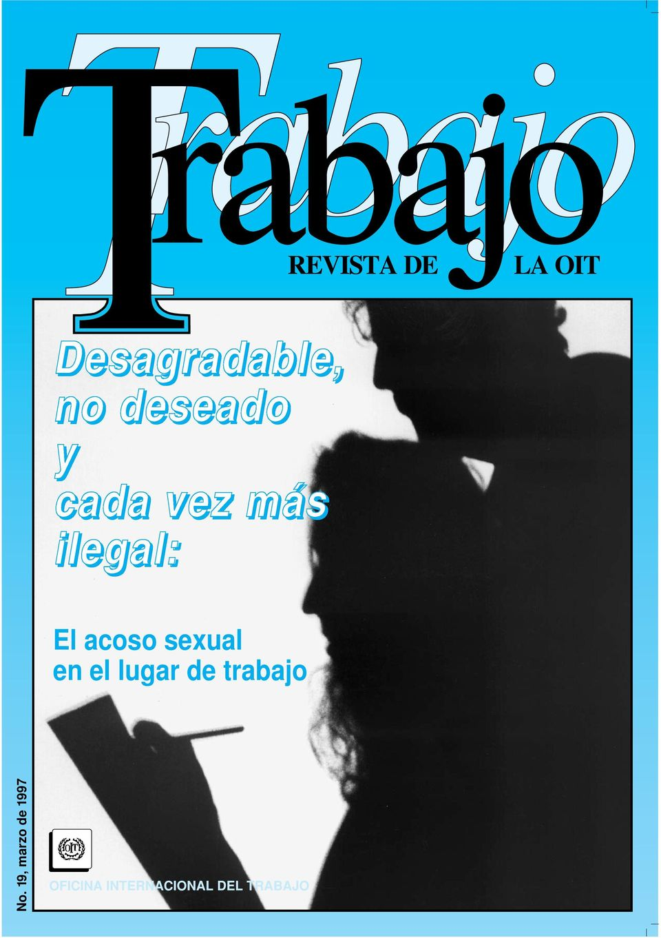 ilegal: El acoso sexual en el