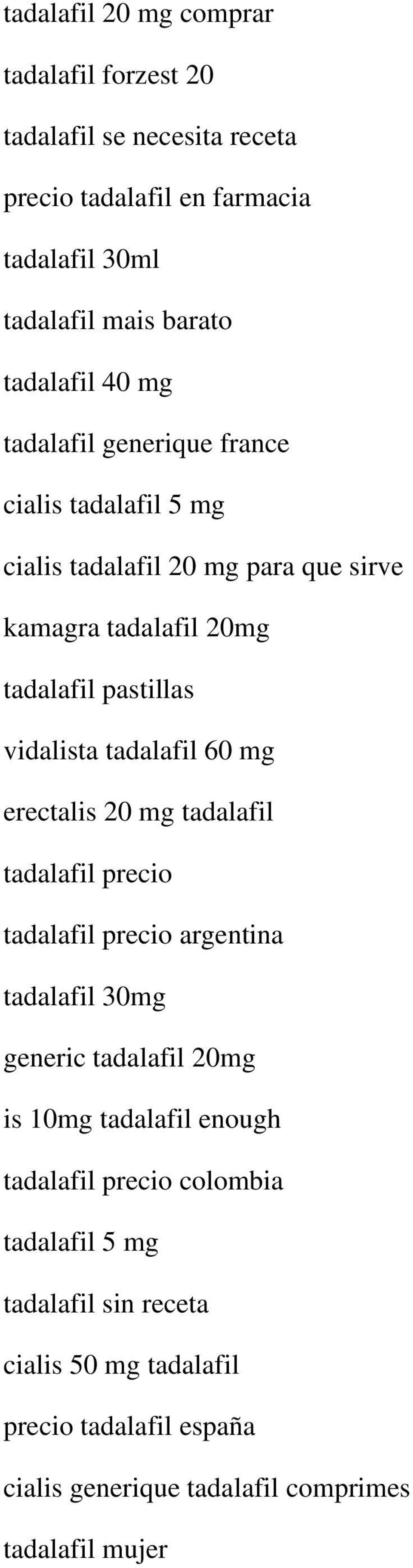 tadalafil 60 mg erectalis 20 mg tadalafil tadalafil precio tadalafil precio argentina tadalafil 30mg generic tadalafil 20mg is 10mg tadalafil enough