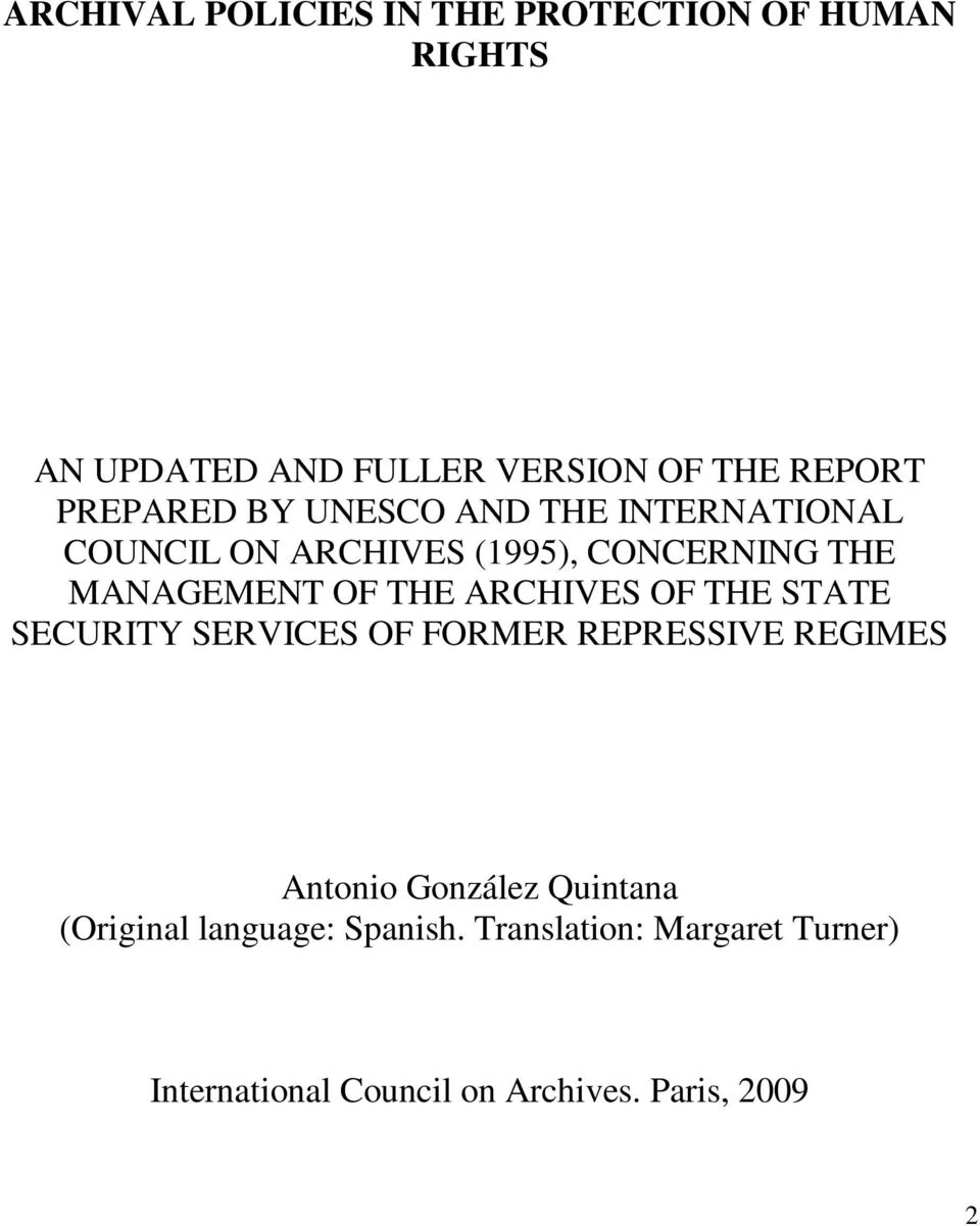 THE ARCHIVES OF THE STATE SECURITY SERVICES OF FORMER REPRESSIVE REGIMES Antonio González Quintana