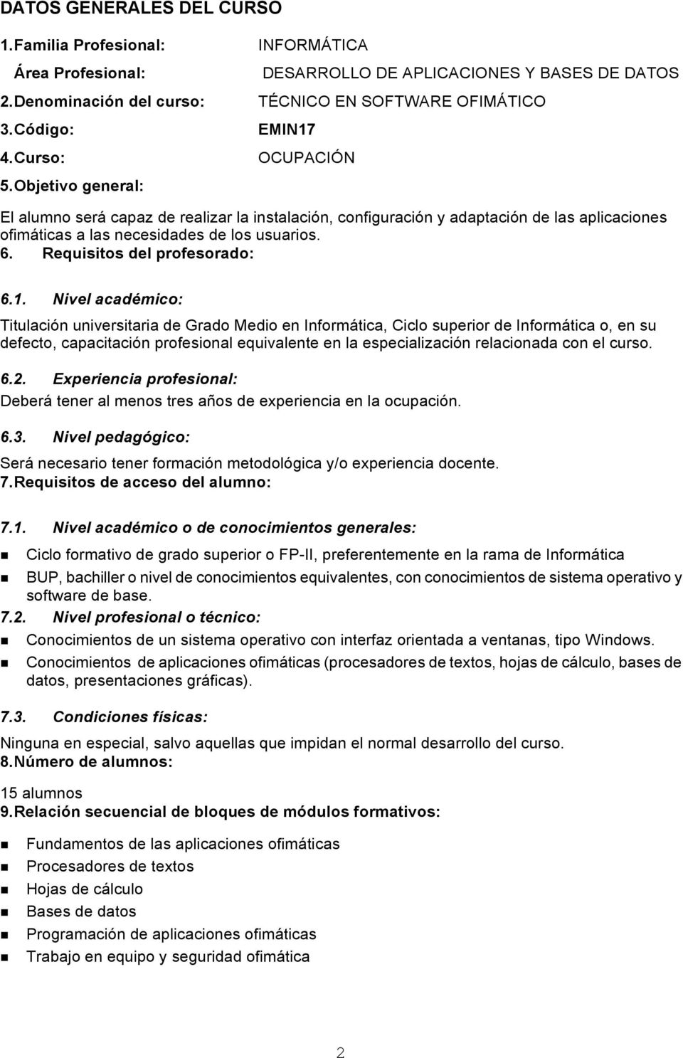 Requisitos del profesorado: 6.1.