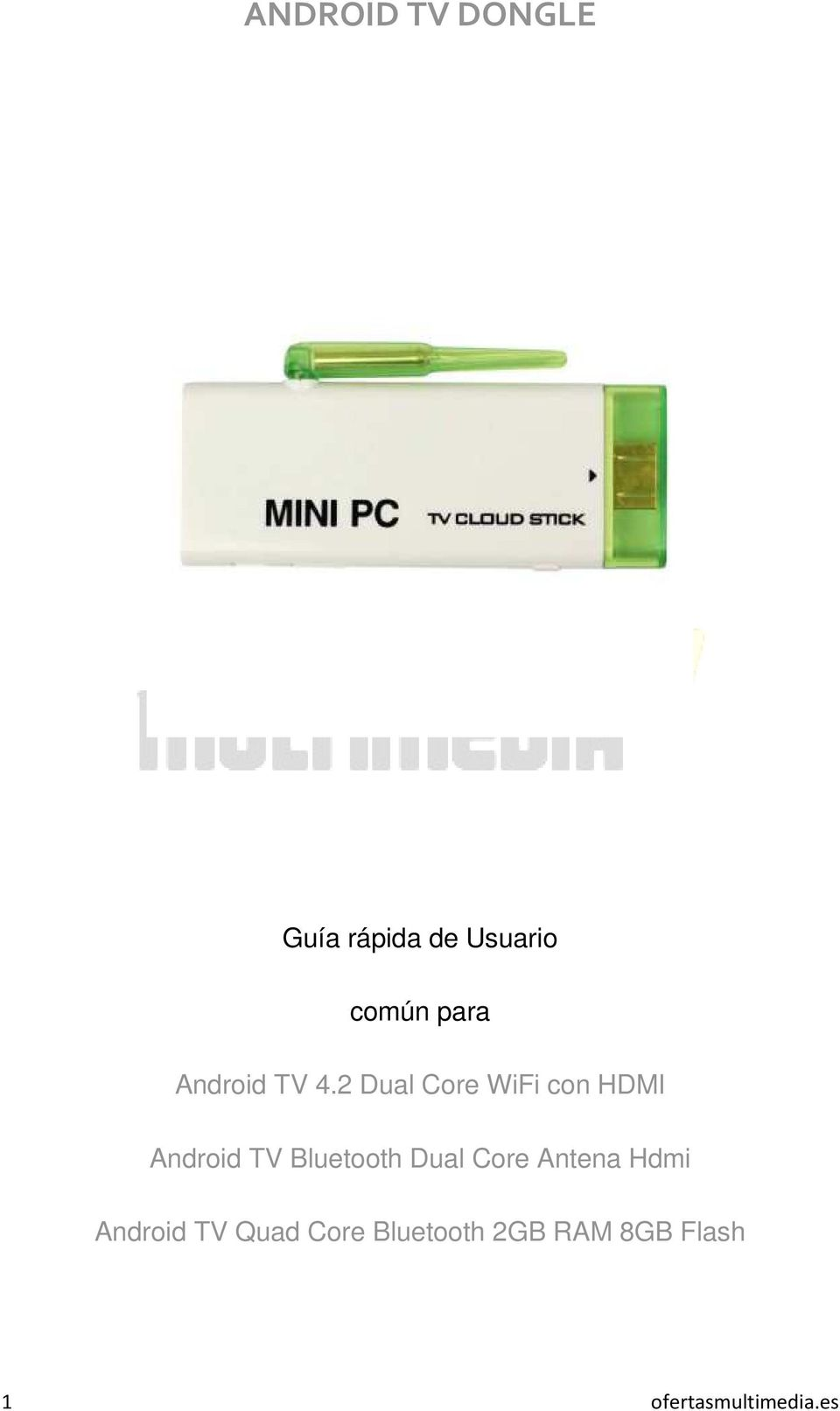 2 Dual Core WiFi con HDMI Android TV Bluetooth Dual