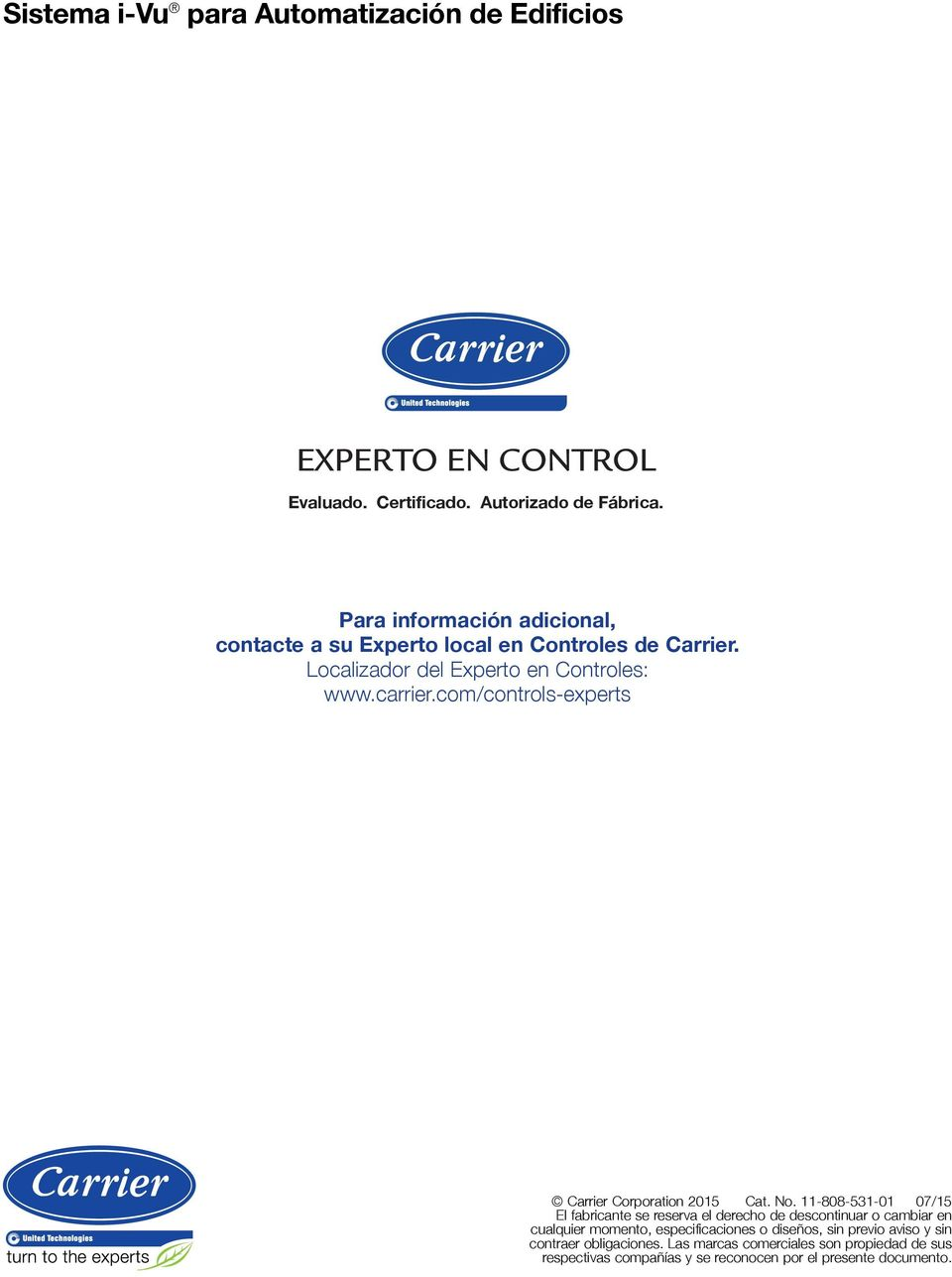 com/controls-experts Carrier Corporation 2015 Cat. No.