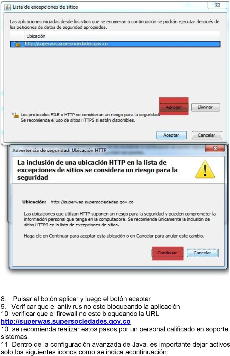 verificar que el firewall no este bloqueando la URL http://superwas.supersociedades.gov.co 10.